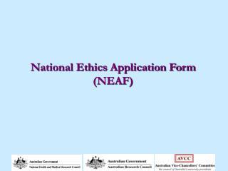 National Ethics Application Form (NEAF)