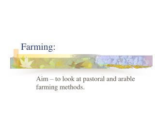 Farming: