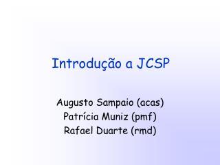 Introdução a JCSP