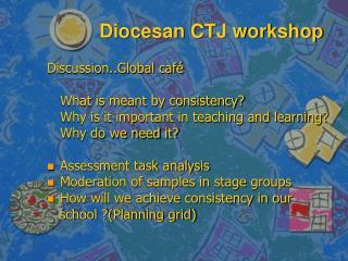 Diocesan CTJ workshop