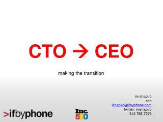 CTO   CEO