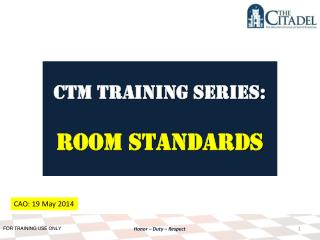 CTM Training SERIES: room standards