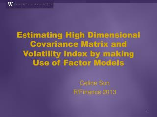 Estimating High Dimensional Covariance Matrix and Volatility Index by making Use of Factor Models