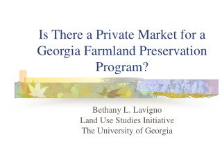 Is There a Private Market for a Georgia Farmland Preservation Program