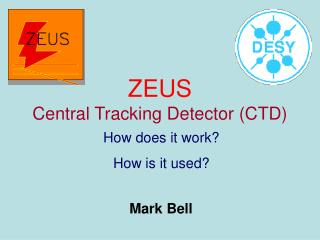 ZEUS Central Tracking Detector (CTD)