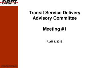 Transit Service Delivery Advisory Committee Meeting #1