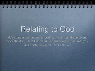 Relating to God
