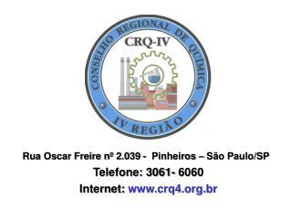 Rua Oscar Freire nº 2.039 -  Pinheiros – São Paulo/SP