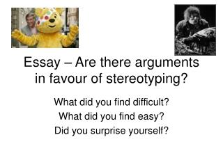 Essay   Are there arguments in favour of stereotyping
