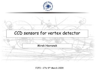CCD sensors for vertex detector