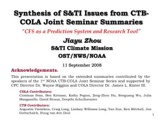Synthesis of S&TI Issues from CTB-COLA Joint Seminar Summaries