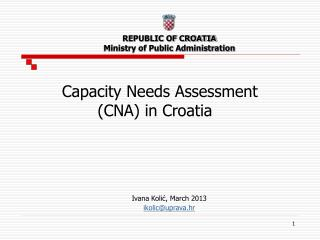 REPUBLIC OF CROATIA Ministry of Public Administration