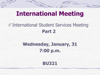International Meeting