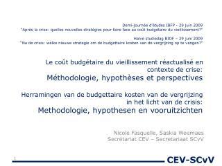 Nicole  Fasquelle ,  Saskia Weemaes Secrétariat  CEV –  Secretariaat SCvV