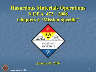 "Hazardous Materials Operations N.F.P.A. 472 – 2008 Chapters 6 ""Mission Specific"""