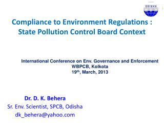 Compliance to Environment Regulations : State Pollution Control Board Context