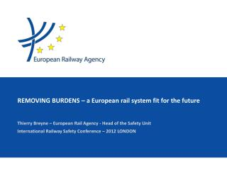 REMOVING BURDENS – a  European  rail system fit for the future