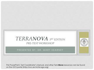 TERRA NOVA 3 RD  EDITION PRE-TEST WORKSHOP