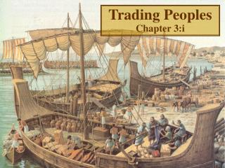 Trading Peoples Chapter 3:i