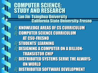 KNOWLEDGE AREAS OF CS CURRICULUM  COMPUTER SCIENCE CURRICULUM         AT CSU-FRESNO
