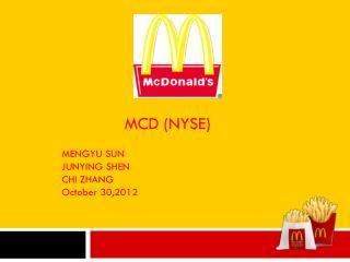 MCD (NYSE) MENGYU SUN JUNYING SHEN CHI ZHANG  October 30,2012