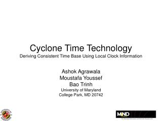 Cyclone Time Technology Deriving Consistent Time Base Using Local Clock Information