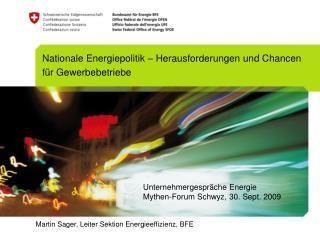 Martin Sager, Leiter Sektion Energieeffizienz, BFE