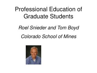 Professional Education of Graduate Students