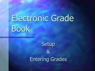 Electronic Grade Book