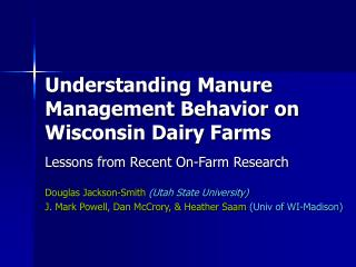 Understanding Manure Management Behavior on Wisconsin Dairy Farms