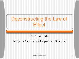 Deconstructing the Law of Effect