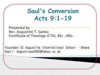 Presented by Rev. Augustine T. Sanwu  Certificate of Theology (CTh), BSc , MSc.
