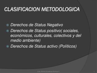 CLASIFICACION METODOLOGICA