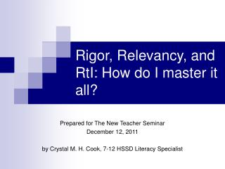 Rigor, Relevancy, and RtI: How do I master it all?