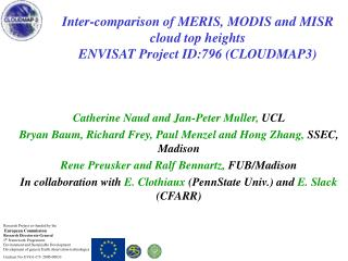 Inter-comparison of MERIS, MODIS and MISR cloud top heights ENVISAT Project ID:796 (CLOUDMAP3)