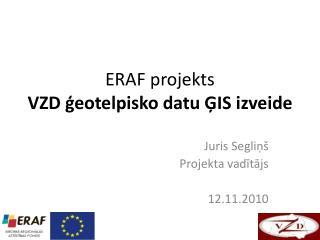 ERAF projekts VZD ģeotelpisko datu ĢIS izveide
