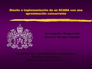 Diseño e implementación de un SCADA con una aproximación concurrente