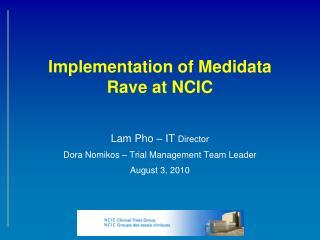 Implementation of Medidata Rave at NCIC