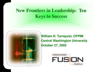 New Frontiers in Leadership:  Ten Keys to Success
