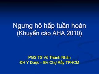 Ngưng hô hấp tuần hoàn (Khuyến cáo AHA 2010)