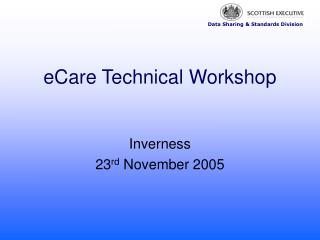 eCare Technical Workshop