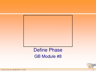 Define Phase GB Module #8