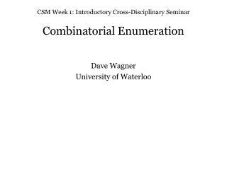 CSM Week 1: Introductory Cross-Disciplinary Seminar