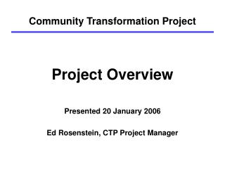 Community Transformation Project