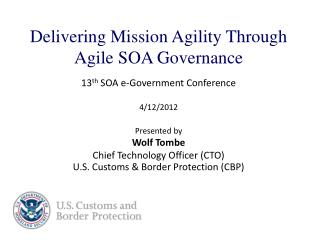 Delivering Mission Agility Through Agile SOA Governance 13 th  SOA e-Government Conference