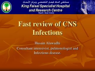 Fast review of CNS Infections
