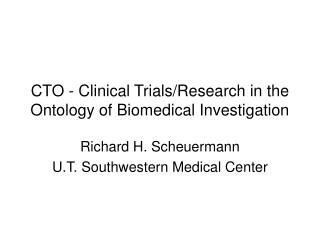 CTO - Clinical Trials/Research in the Ontology of Biomedical Investigation