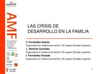 LAS CRISIS DE DESARROLLO EN LA FAMILIA
