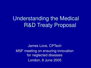 Understanding the Medical R&D Treaty Proposal