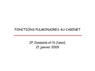 FONCTIONS PULMONAIRES AU CABINET